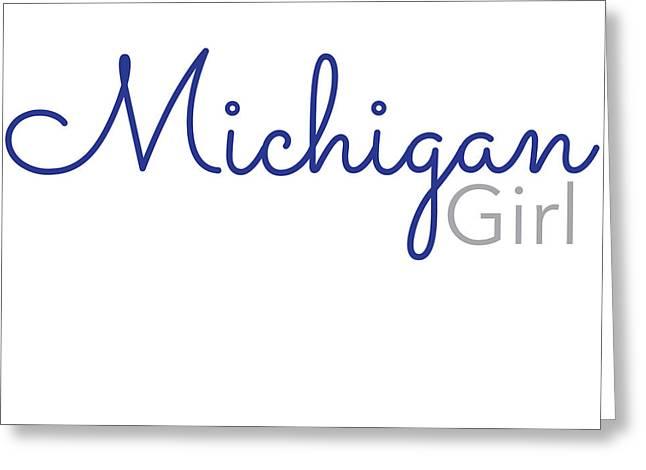 Michigan Girl Greeting Card