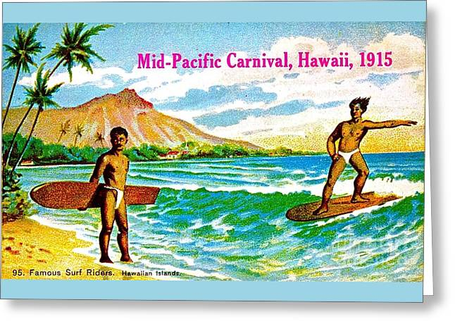 Mid Pacific Carnival Hawaii Surfing 1915 Greeting Card by Peter Gumaer Ogden