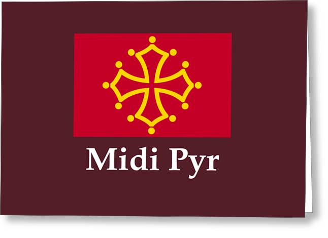 Midi Pyr, France Flag And Name Greeting Card by Frederick Holiday