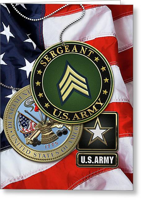 U. S. Army Sergeant  -  S G T  Rank Insignia With Army Seal And Logo Over American Flag Greeting Card by Serge Averbukh