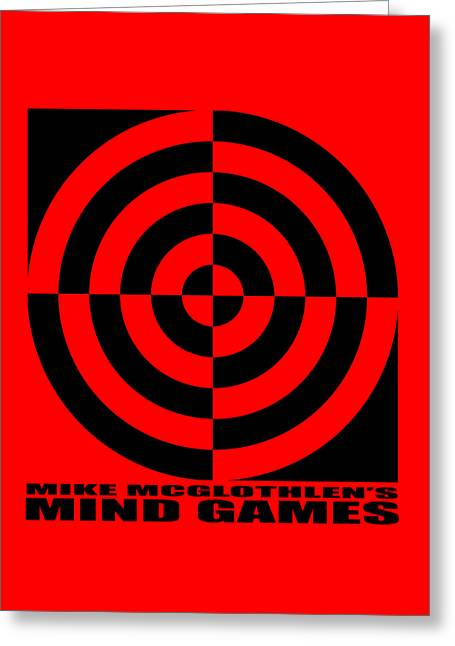 Mind Games 1se Greeting Card by Mike McGlothlen