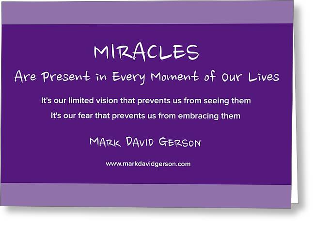 Miracles Greeting Card by Mark David Gerson