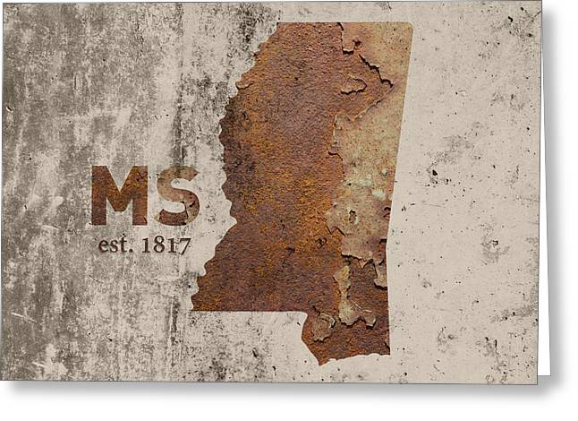Mississippi State Map Industrial Rusted Metal On Cement Wall With Founding Date Series 012 Greeting Card by Design Turnpike
