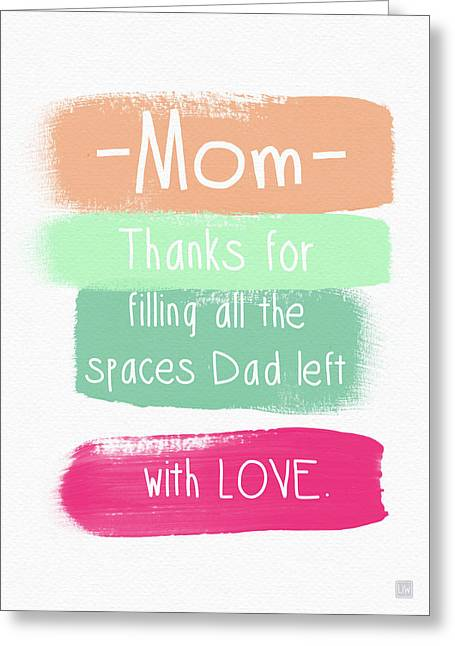 Mom On Father's Day- Greeting Card Greeting Card by Linda Woods