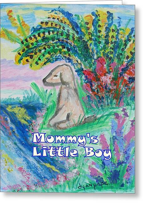 Mommy's Little Boy Greeting Card by Diane Pape