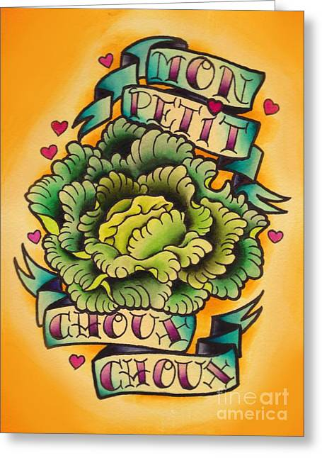 Tattoo Flash Paintings Greeting Cards - Mon Petit Choux Choux Greeting Card by Lauren B
