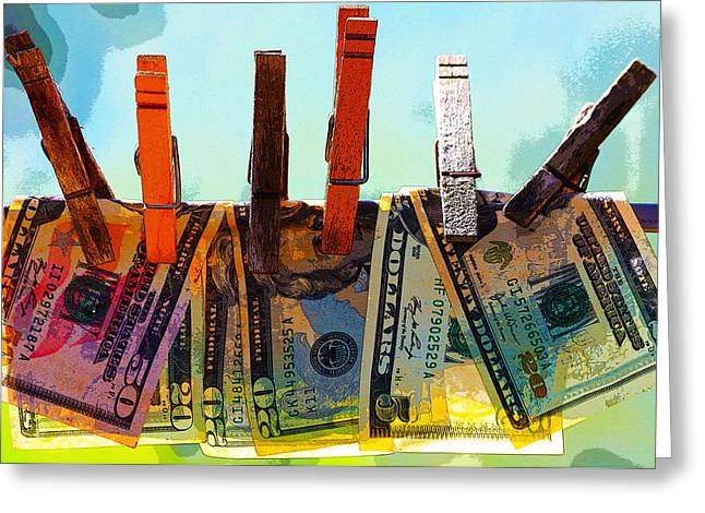 Clothespins Greeting Cards - Money Laundering  Greeting Card by Karon Melillo DeVega