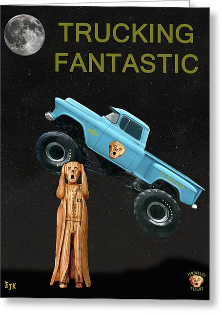 Monster Truck The Scream World Tour  Trucking Fantastic Greeting Card