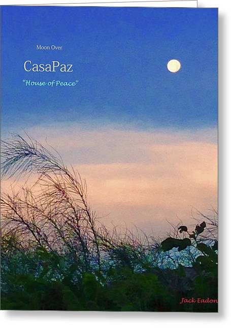 Moon Over Casapaz Greeting Card by Jack Eadon