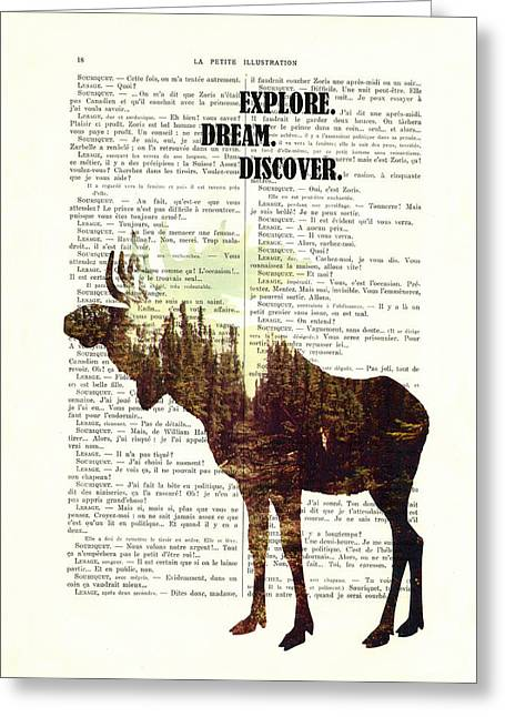 Moose - Explore Dream Discover - Inspiration Greeting Card