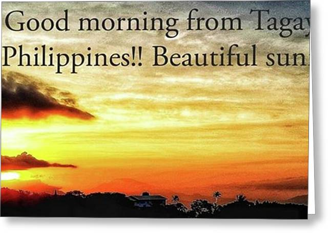 Morning And What A Beautiful Sunrise Greeting Card