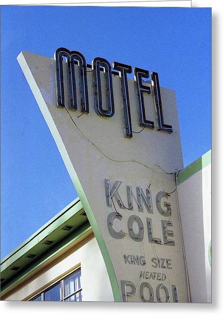 Greeting Card featuring the photograph Motel King Cole by Matthew Bamberg