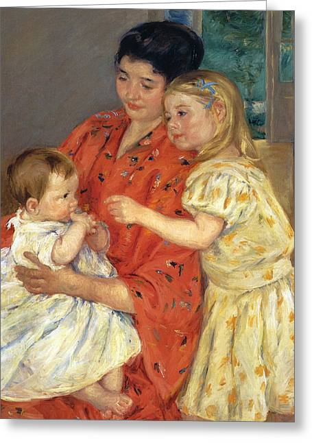 Mother And Sarah With The Baby Greeting Card by Mary Stevenson Cassatt