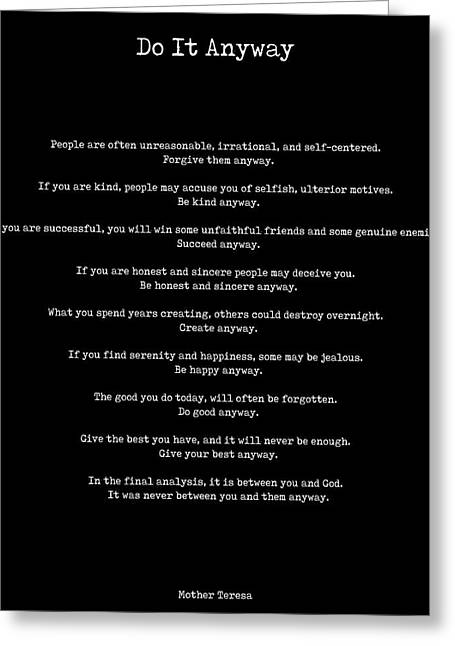 Mother Theresa - Do It Anyway Greeting Card