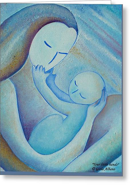 Greeting Card featuring the painting Motherhood Oil Painting Your Little Hands By Gioia Albano by Gioia Albano