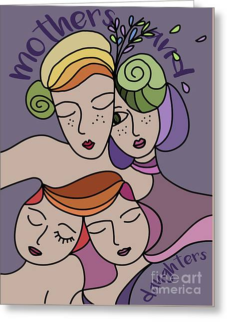Mothers And Daughters Greeting Card