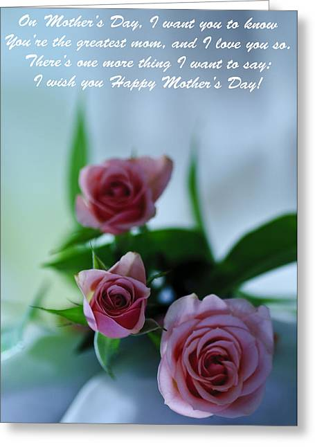 Greeting Card featuring the photograph Mother's Day Card 1 by Michael Cummings