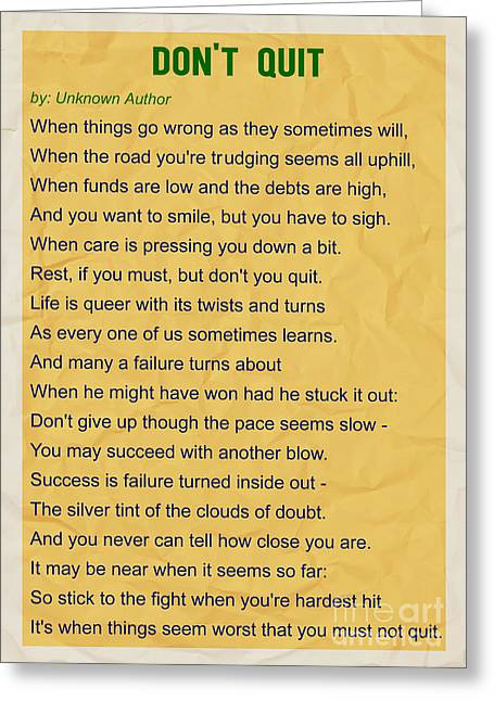 Motivational Poem - Do Not Quit Greeting Card