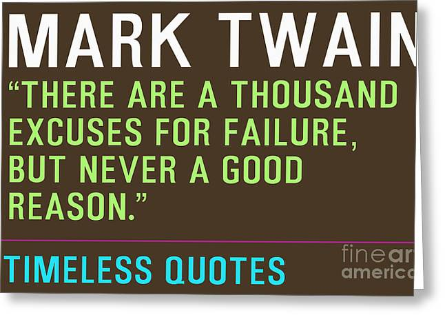 Motivational Quotes - Mark-twain Greeting Card by Celestial Images