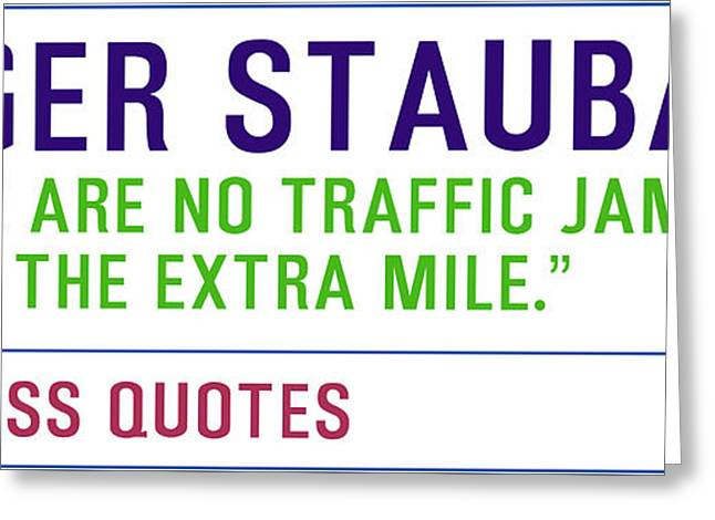 Motivational Quotes - Roger Staubach Greeting Card