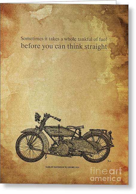 Motorcycle Quote. Sometimes It Takes A Whole Tank Greeting Card by Pablo Franchi
