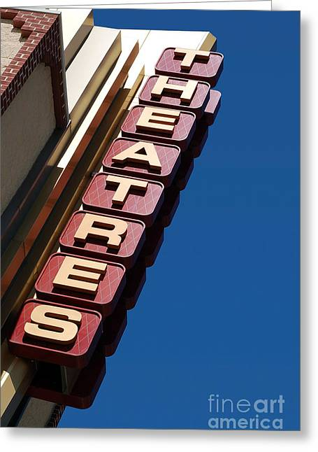 Movie Theatres Sign Picture Greeting Card by Paul Velgos