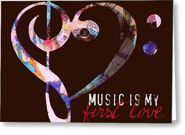 Music Is My First Love V2 Greeting Card by Brandi Fitzgerald