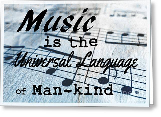 Music Is The Universal Language Of Man-kind Greeting Card by Edward Fielding
