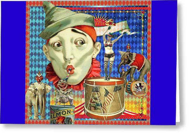 Greeting Card featuring the photograph My Circus by Jeff Burgess