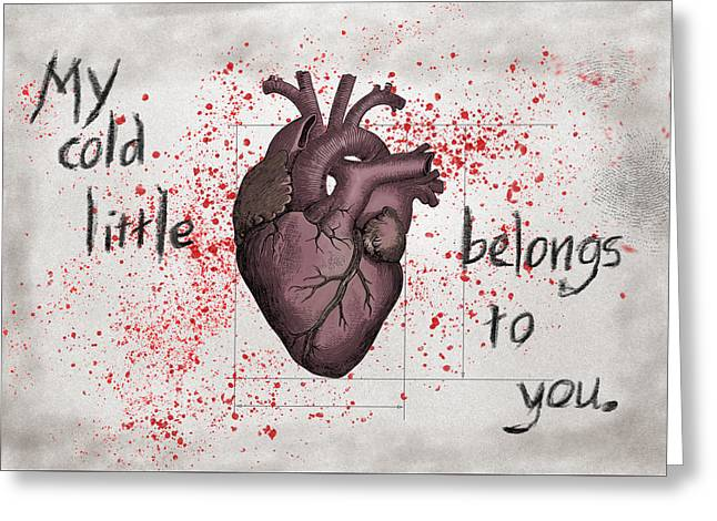 My Cold Little Heart Belongs To You Greeting Card