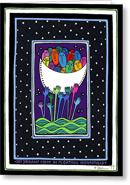 My Dreams Come In Floating Moonfulls Greeting Card