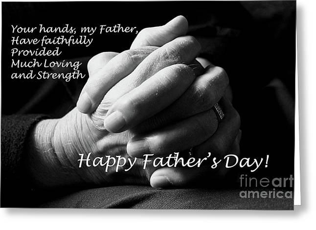 My Father's Hands Father's Day Card Greeting Card by Nina Silver