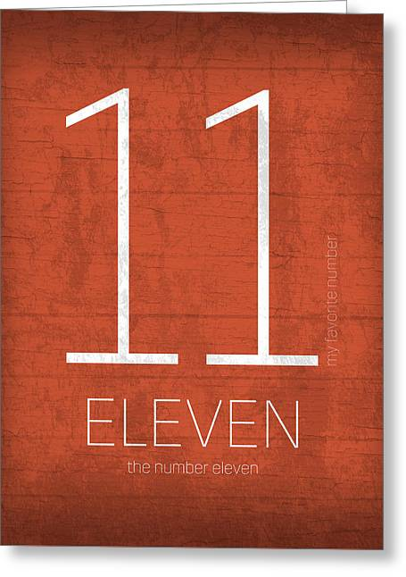 My Favorite Number Is Number 11 Series 011 Eleven Graphic Art Greeting Card