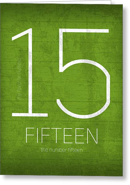 My Favorite Number Is Number 15 Series 015 Fifteen Graphic Art Greeting Card by Design Turnpike