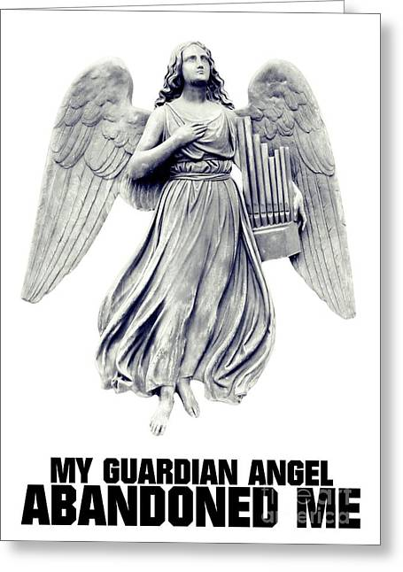 My Guardian Angel Abandoned Me Greeting Card by Esoterica Art Agency