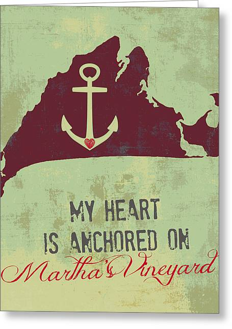 My Heart Is Anchored On Martha's Vineyard Green Greeting Card