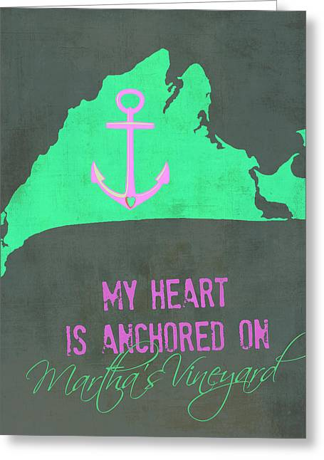 My Heart Is Anchored On Martha's Vineyard Pink And Green Greeting Card