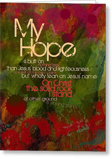My Hope Greeting Card