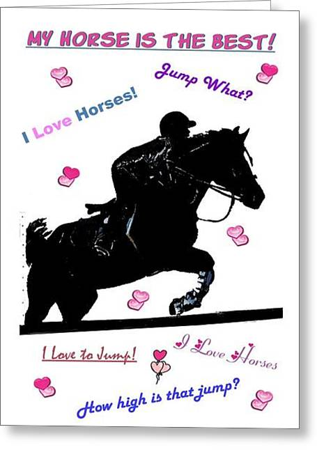 My Horse Is The Best Greeting Card by Patricia Barmatz