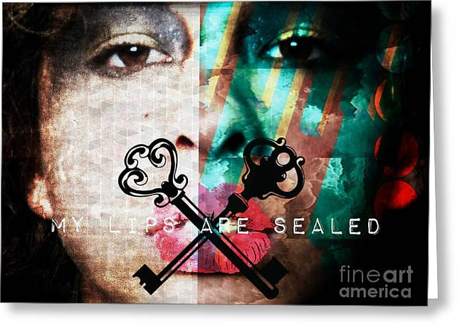 My Lips Are Sealed Greeting Card by Jessica Shelton