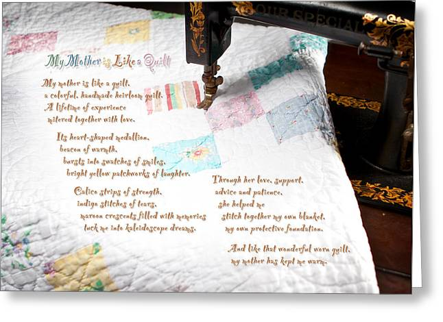 My Mother Is Like A Quilt Greeting Card by Shawn Aveningo and Robert R Sanders
