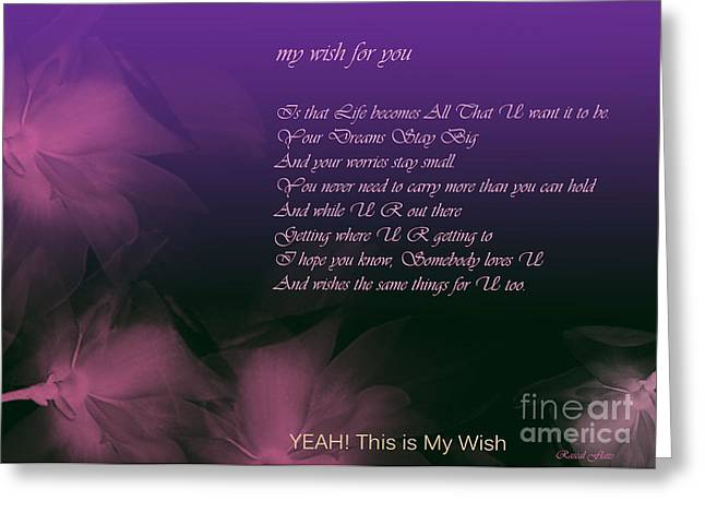 My Wish For You.. Rascal Flatts Greeting Card by Trilby Cole