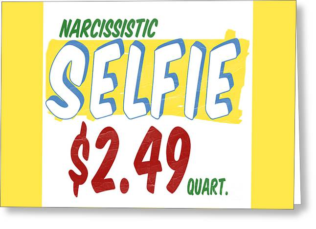 Narcissistic Selfie Supermarket Greeting Card by Edward Fielding