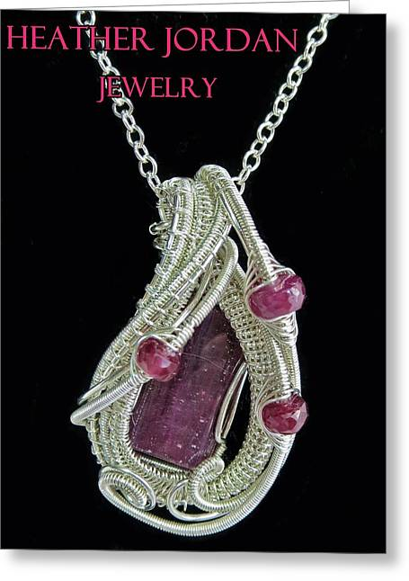 Natural Ruby Gemstone Wire-wrapped Pendant In Sterling Silver With Pink Sapphire Rbpss2 Greeting Card by Heather Jordan