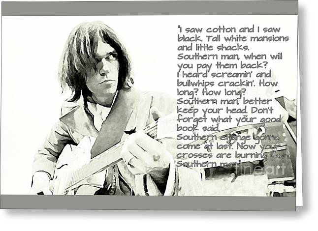 Neil Young And Lyrics Greeting Card by John Malone