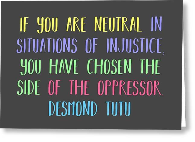 Neutrality By Desmond Tutu Greeting Card