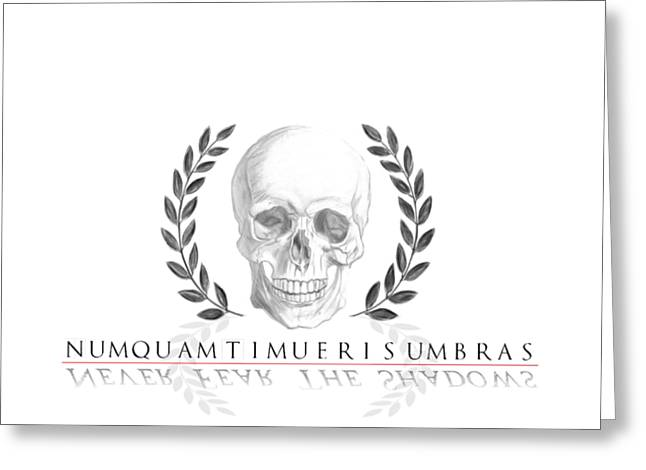 Never Fear The Shadows Stoic Skull With Laurels Greeting Card