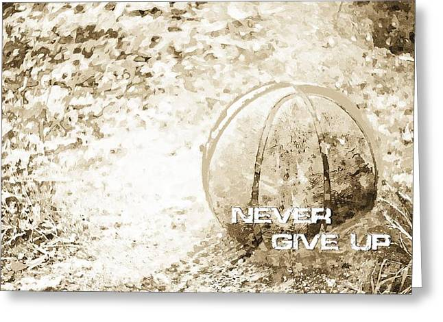 Never Give Up Hebrews Chapter 11 Greeting Card