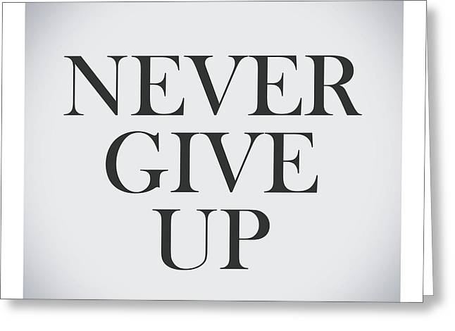 Never Give Up In Vintage Background Greeting Card