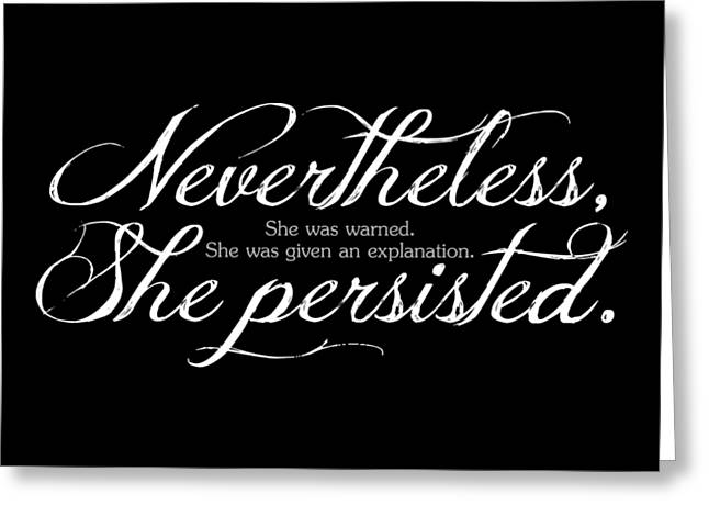 Nevertheless She Persisted - Light Lettering Greeting Card